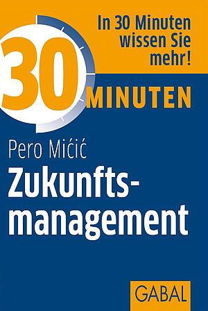 Buchcover: 30 Minuten für Zukunftsmanagement