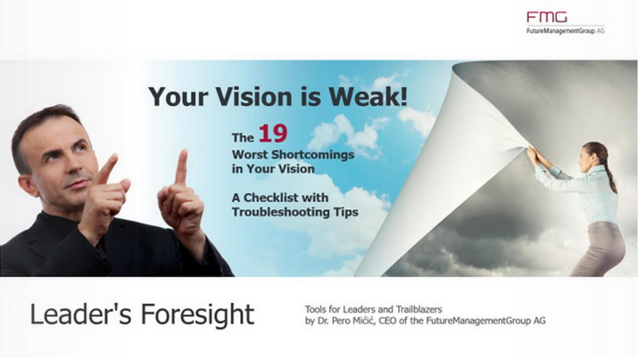 Leader's Foresight: Your vision is weak